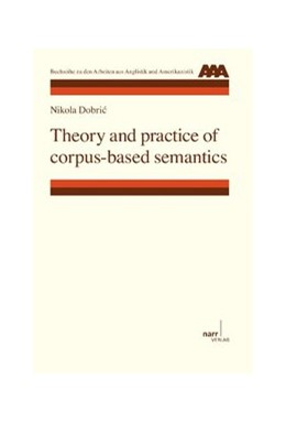 Abbildung von Dobric | Theory and practice of corpus-based semantics | 2013