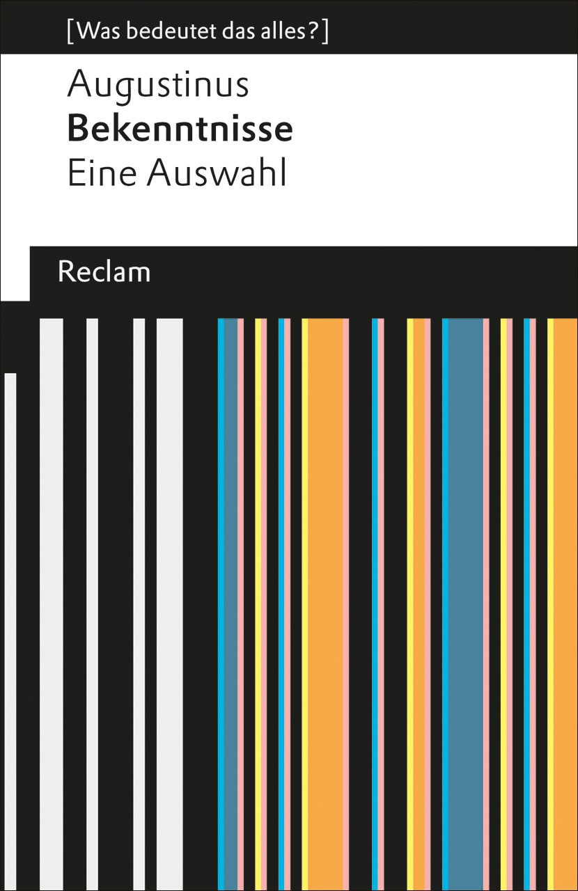 Augustinus: Bekenntnisse | / Mojsisch, 2013 | Buch (Cover)