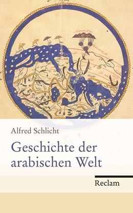 Abbildung von Schlicht | Geschichte der arabischen Welt | 2013