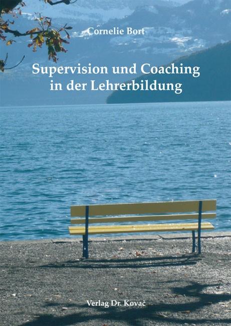 Supervision und Coaching in der Lehrerbildung | Bort, 2013 | Buch (Cover)
