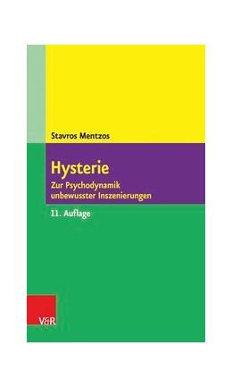 Abbildung von Mentzos | Hysterie | 11. Auflage | 2015 | Zur Psychodynamik unbewusster ...