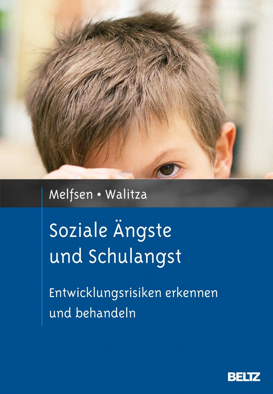 Abbildung von Melfsen / Schulte-Markwort / Resch | Soziale Ängste und Schulangst | Originalausgabe | 2013
