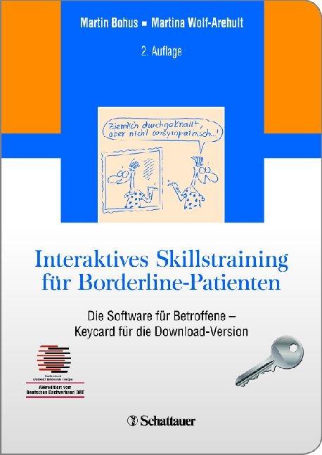 Abbildung von Bohus / Wolf-Arehult | Interaktives Skillstraining für Borderline-Patienten | 2012