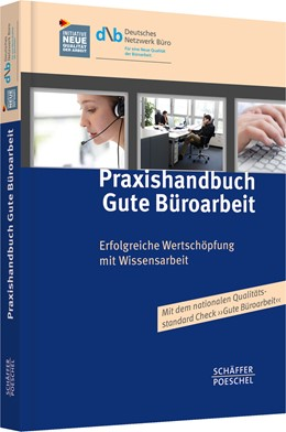 Abbildung von Deutsches Netzwerk Büro (DNB) (Hrsg.) | Praxishandbuch Gute Büroarbeit | 2013 | Erfolgreiche Wertschöpfung mit...