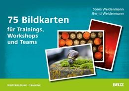 Abbildung von Weidenmann | 75 Bildkarten für Trainings, Workshops und Teams | 1. Auflage | 2013 | beck-shop.de