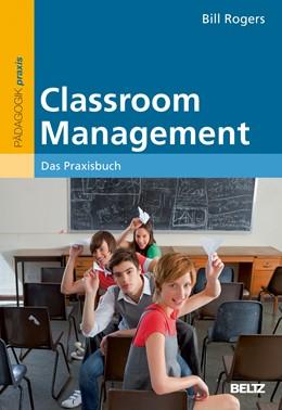 Abbildung von Rogers | Classroom Management | 1. Auflage | 2013 | beck-shop.de