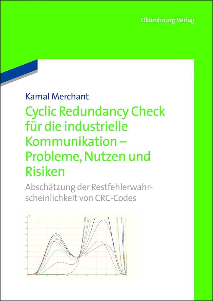 Abbildung von Merchant | Cyclic Redundancy Check für die industrielle Kommunikation - Probleme, Nutzen und Risiken | 2013