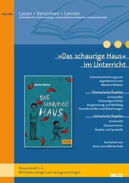 Abbildung von Wiederhold | »Das schaurige Haus« im Unterricht | 2013 | Lehrerhandreichung zum Jugendr...