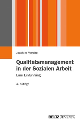 Abbildung von Merchel | Qualitätsmanagement in der Sozialen Arbeit. | 4., aktualisierte Aufl. | 2013 | Eine Einführung