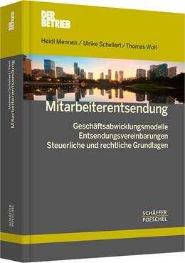 Abbildung von Mennen / Schellert / Wolf | Mitarbeiterentsendung | 2013 | Geschäftsabwicklungsmodelle, E...