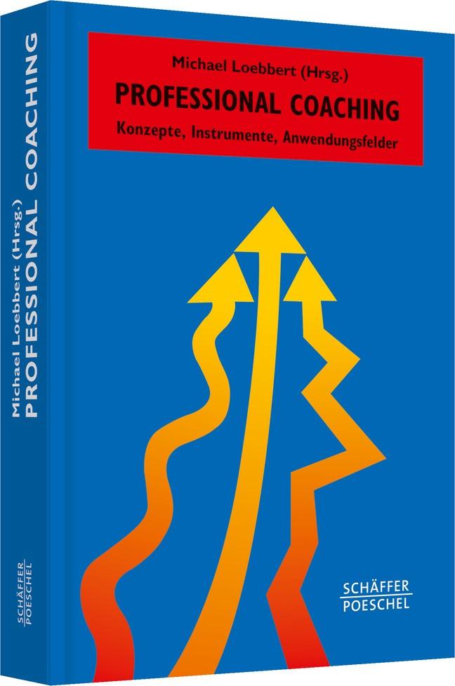 Professional Coaching | Loebbert (Hrsg.), 2013 | Buch (Cover)