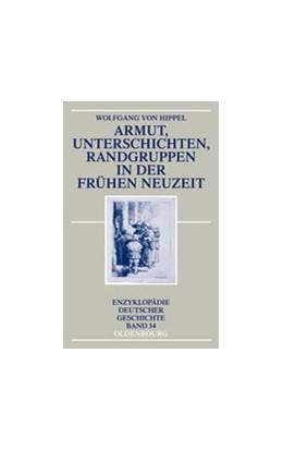 Abbildung von Hippel   Armut, Unterschichten, Randgruppen in der Frühen Neuzeit   aktualisierte und um einen Nachtrag erw. Auflage   2013