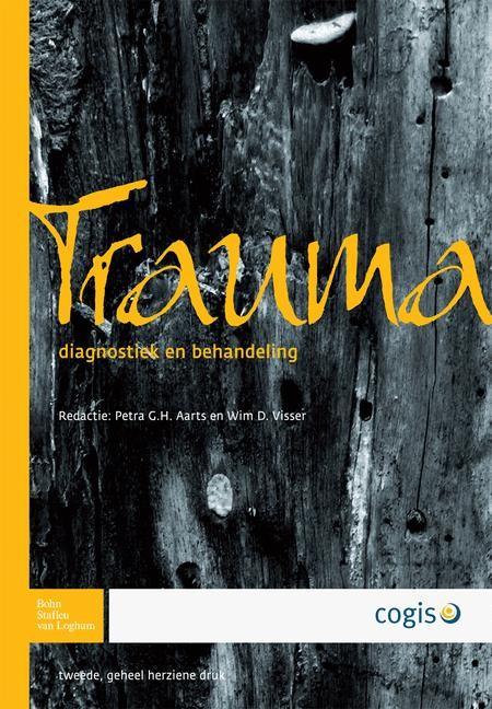 Abbildung von Aarts / Visser | Trauma: Diagnostiek En Behandeling: Diagnostiek En Behandeling | 2007 | 2007