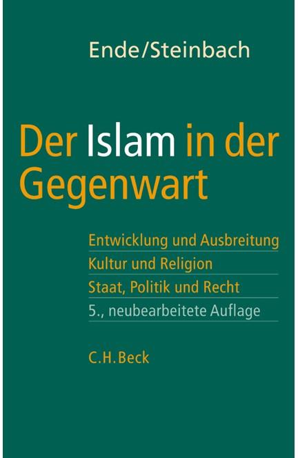 Cover: , Der Islam in der Gegenwart