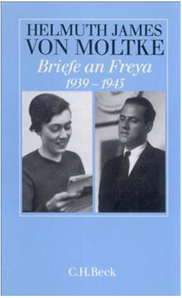 Abbildung von Moltke, Helmuth James von | Briefe an Freya 1939-1945 | 3. Auflage | 2006 | beck-shop.de