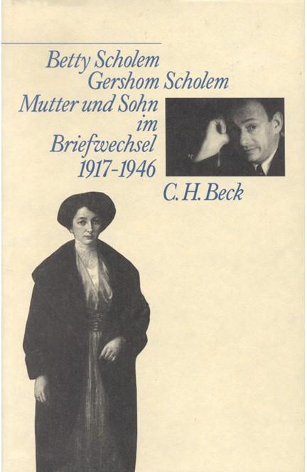 Cover: , Mutter und Sohn im Briefwechsel 1917-1946