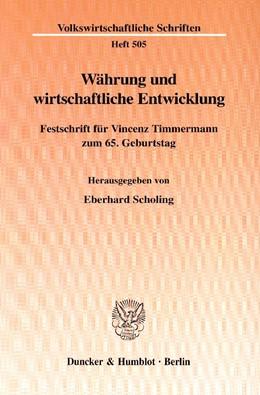 Abbildung von Scholing | Währung und wirtschaftliche Entwicklung. | 2000 | Festschrift für Vincenz Timmer... | 505