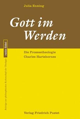 Abbildung von Enxing | Gott im Werden | 2. Auflage | 2020 | beck-shop.de