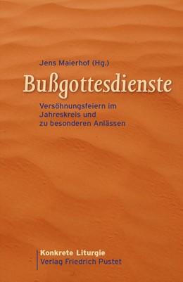 Abbildung von Maierhof | Bußgottesdienste | 1. Auflage | 2013 | beck-shop.de