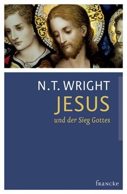 Abbildung von Wright | Jesus und der Sieg Gottes | 2013 | Die Ursprünge des Christentums...