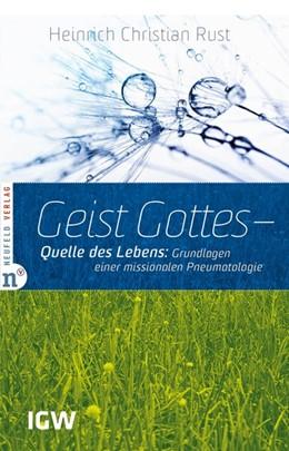 Abbildung von Rust   Geist Gottes - Quelle des Lebens   1. Auflage   2013   beck-shop.de