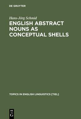 Abbildung von Schmid   English Abstract Nouns as Conceptual Shells   Reprint 2012   2012   From Corpus to Cognition