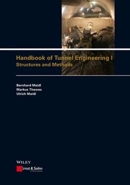 Abbildung von Maidl / Thewes | Handbook of Tunnel Engineering I | 1. Auflage | 2013 | beck-shop.de