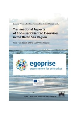 Abbildung von Prause / Hunke / Thessel   Transnational Aspects of End-user Oriented E-services in the Baltic Sea Region   2012   Final Handbook of the EGOPRISE...   7