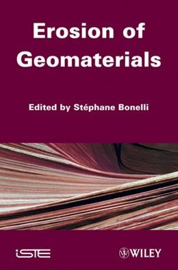 Abbildung von Bonelli | Erosion of Geomaterials | 2012