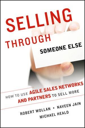 Abbildung von Wollan / Jain / Heald | Selling Through Someone Else | 2013