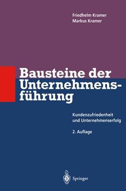 Abbildung von Kramer | Bausteine der Unternehmensführung | 2. Auflage | 2011 | beck-shop.de