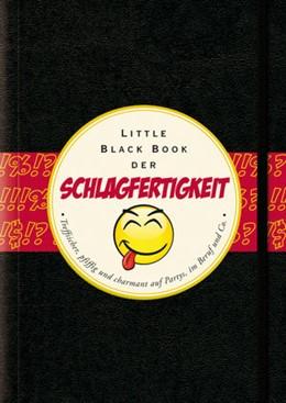 Abbildung von Lüdemann | Das Little Black Book der Schlagfertigkeit | 1. Auflage | 2013 | beck-shop.de