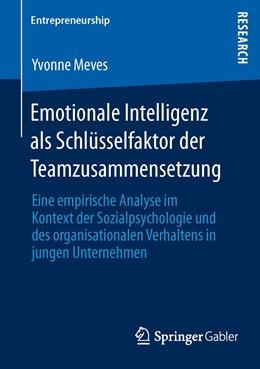 Abbildung von Meves | Emotionale Intelligenz als Schlüsselfaktor der Teamzusammensetzung | 2012 | Eine empirische Analyse im Kon...