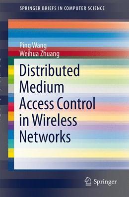Abbildung von Wang / Zhuang   Distributed Medium Access Control in Wireless Networks   1. Auflage   2013   beck-shop.de