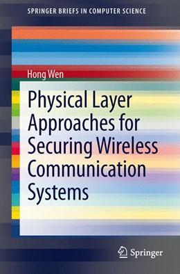 Abbildung von Wen | Physical Layer Approaches for Securing Wireless Communication Systems | 1. Auflage | 2013 | beck-shop.de