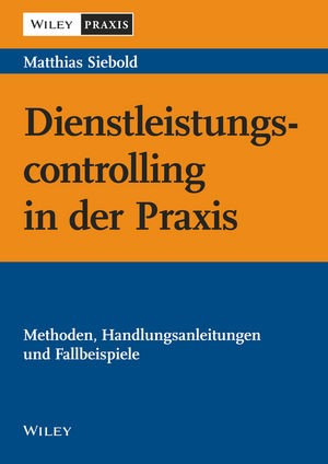 Dienstleistungscontrolling in der Praxis | Siebold | 1. Auflage 2014, 2014 | Buch (Cover)