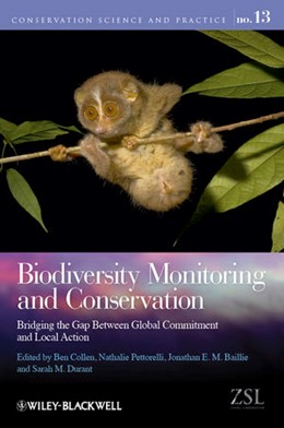 Abbildung von Collen / Pettorelli / Baillie / Durant | Biodiversity Monitoring and Conservation | 2013 | Bridging the Gap Between Globa...