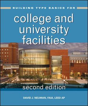 Abbildung von Neuman   Building Type Basics for College and University Facilities   2013