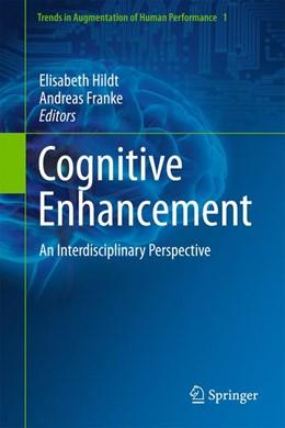 Abbildung von Hildt / Franke | Cognitive Enhancement | 2013 | An Interdisciplinary Perspecti... | 1