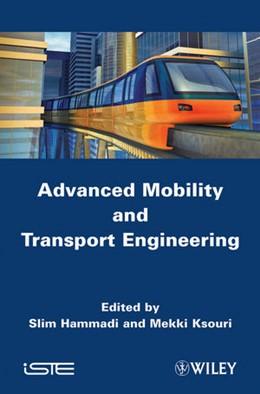 Abbildung von Hammadi / Ksouri | Advanced Mobility and Transport Engineering | 2012