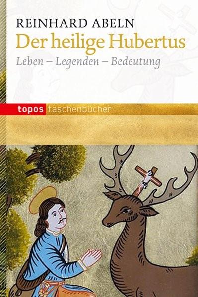 Der heilige Hubertus | Abeln, 2013 | Buch (Cover)