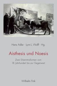 Aisthesis und Noesis | Adler / Wolff | 1. Aufl. 2013, 2013 | Buch (Cover)