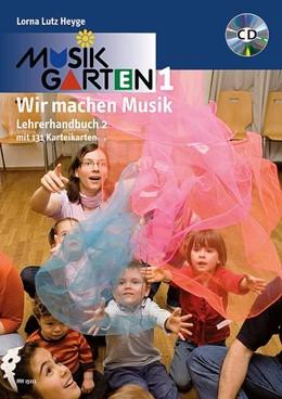 Abbildung von Heyge | Musikgarten Phase 1 - Lehrerhandbuch 2 | 1. Auflage | 2013 | beck-shop.de