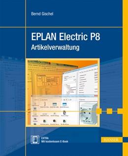 Abbildung von Gischel | EPLAN Electric P8 Artikelverwaltung | 2013