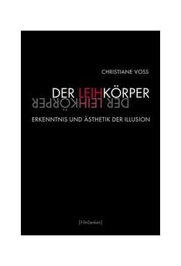 Abbildung von Voss | Der Leihkörper | 1. Auflage | 2013 | beck-shop.de