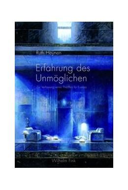 Abbildung von Heynen | Erfahrung des Unmöglichen | 2013 | 2013 | Zur Verfassung eines Theaters ...