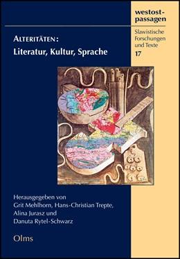 Abbildung von Mehlhorn / Rytel-Schwarz / Trepte / Jurasz | Alteritäten: Literatur, Kultur, Sprache | 2013 | 2013 | Festschrift für Wolfgang F. Sc... | 17