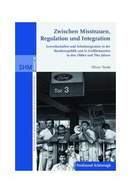 Abbildung von Trede   Zwischen Misstrauen, Regulation und Integration   1. Auflage   2015   28   beck-shop.de