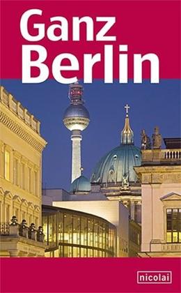 Abbildung von Lücke / Halbach | Ganz Berlin | 1. Auflage | 2014 | beck-shop.de