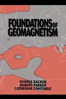 Abbildung von Backus / Parker / Constable | Foundations of Geomagnetism | 1996